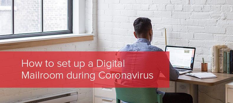 How to set up a Digital Mailroom during Coronavirus copy