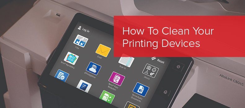 how to clean your printing devices